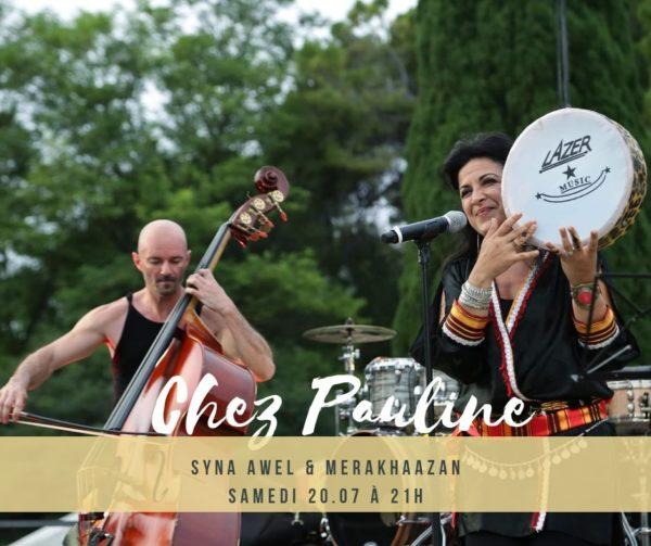 Syna Awel & Merakhaazan samedi 20 juillet à 20h Chez Pauline à Nice
