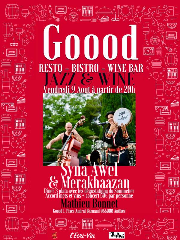Syna Awel & Merakhaazan Chez Goood à Antibes