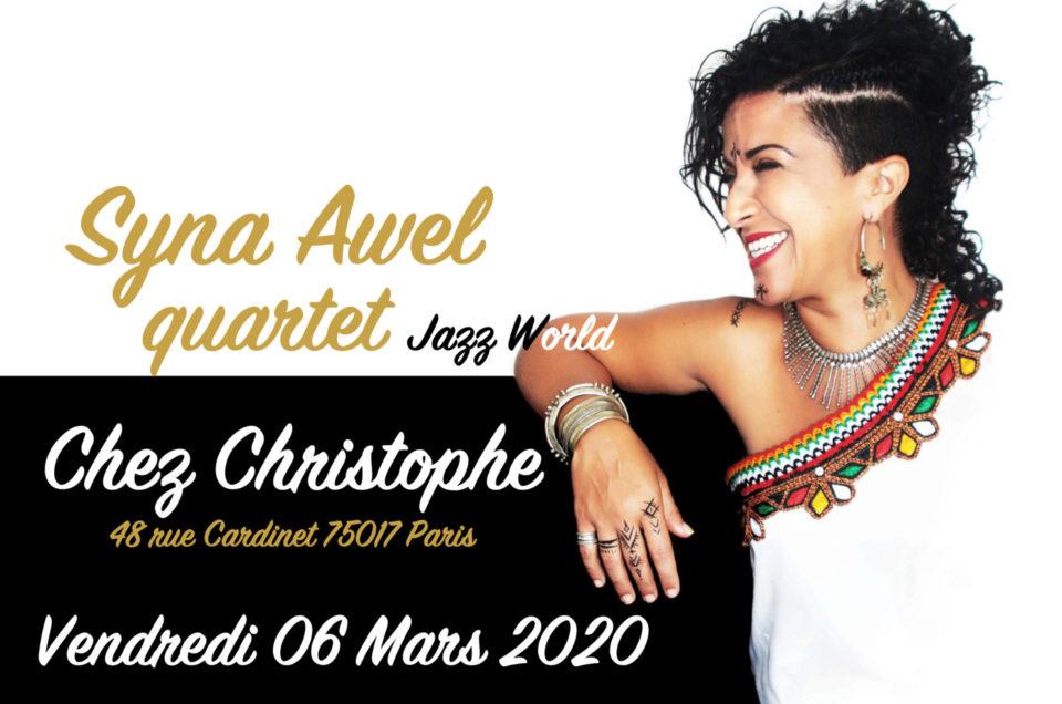 Syna Awel 4tet Chez Christophe à Paris